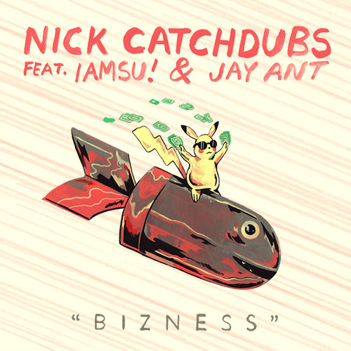Nick Catchdubs - BIZNESS feat IAMSU! & Jay Ant (ETC!ETC! Remix) {OUT NOW ON FOOLS FOLD}