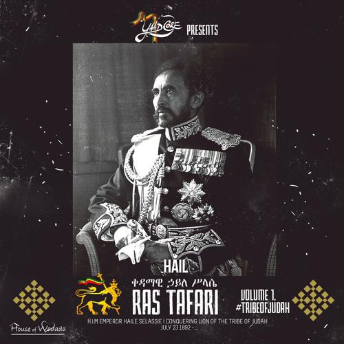 Hail Ras Tafari Vol. 1 #TribeOfJudah