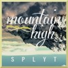 Mountain High [Prod. DannyDranx]