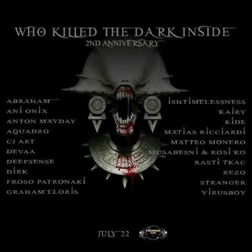 Dirk - Guest Mix for Who Killed The Dark Inside - 2nd Anniversary on TM Radio