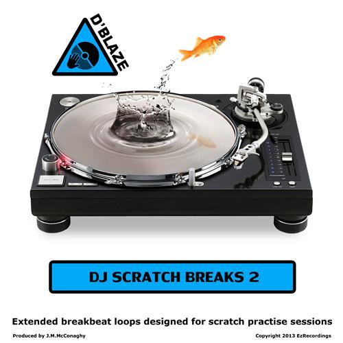 D'Blaze - DJ Scratch Breaks Vol 2 - Alright