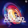 Marcos Carnaval, Howe Steel - Turn It Around (DeepDelic Remix)