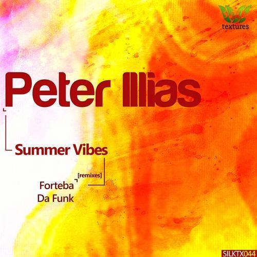 Peter Illias - Summer Vibes (Da Funk's Sommernachtstraum Rework) [Silk Textures]
