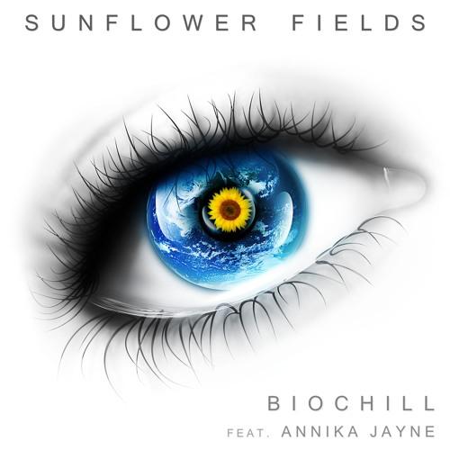 Sunflower Fields Remix by Biochill (Radio)