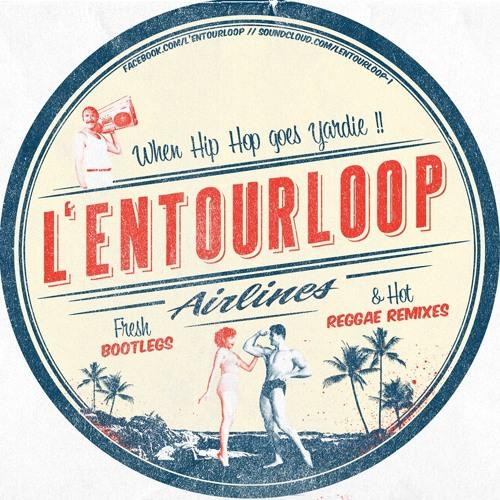 L'Entourloop - Summer Mix - 2013