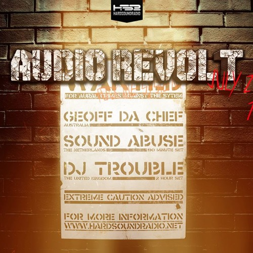 Sound Abuse @ HardSoundRadio 23-07-2013 (Audio Revolt Show)