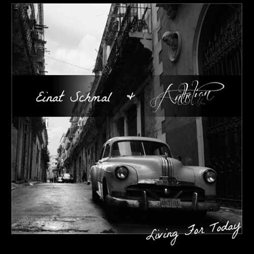 Living For Today- Einat Schmal Ft. Anthelian