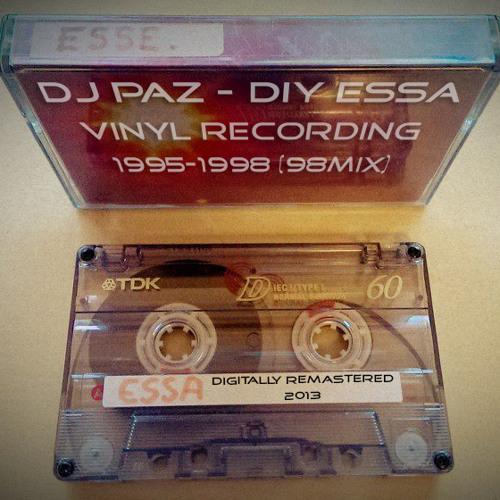 Dj Paz - DIY Essa 95-98 -  Vinyl Mix From 1998 (OLD TAPE PODCAST)
