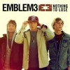 Emblem3 - Nothing To Lose (Acoustic Performance)