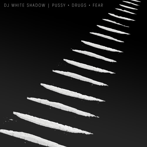 Fear by DJ White Shadow