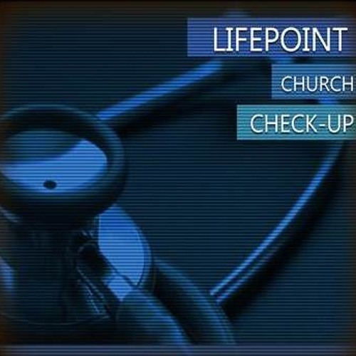 Check Up - Pastor Brad Bess - June 9, 2013