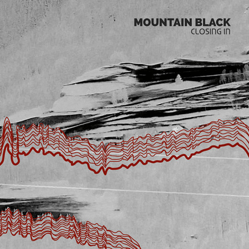 Mountain Black - Closing In / Album Promo Snippets