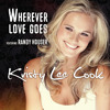 Kristy Lee Cook - Wherever Love Goes (Feat. Randy Houser)
