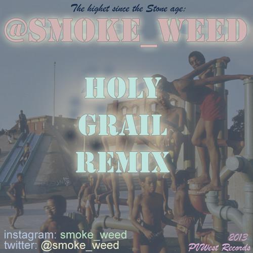HOLY GRAIL @smoke_weed Remix Instrumental