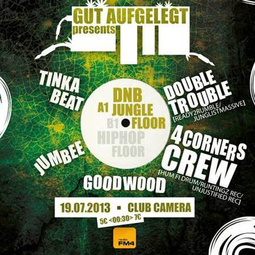4Corners-crew Live@Gut Aufgelegt Vienna 2013
