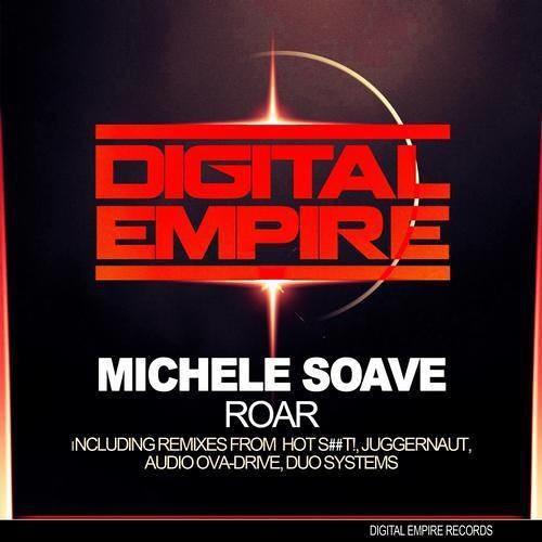 Michele Soave - Roar (Duo Systems Remix) Digital Empire Records