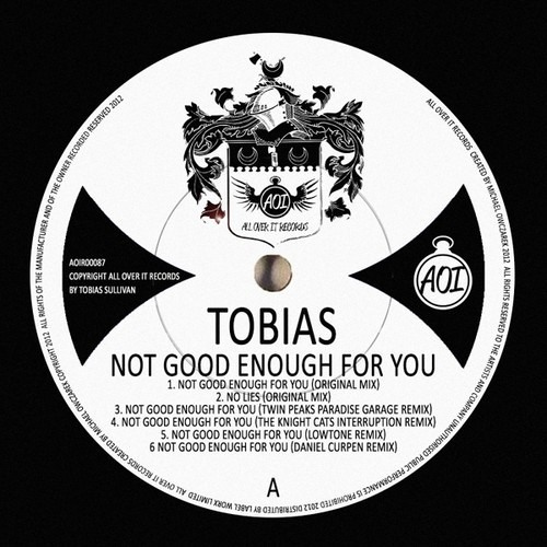 Tobias - Not Good Enough For You (Twin Peaks Paradise Garage Remix) OUT NOW ON BEATPORT!