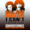 Hall and Oates - I Can't Go For That (Groovefunkel Mixed Emotions Remix) *SEE DESCRIPTION FOR LINK*