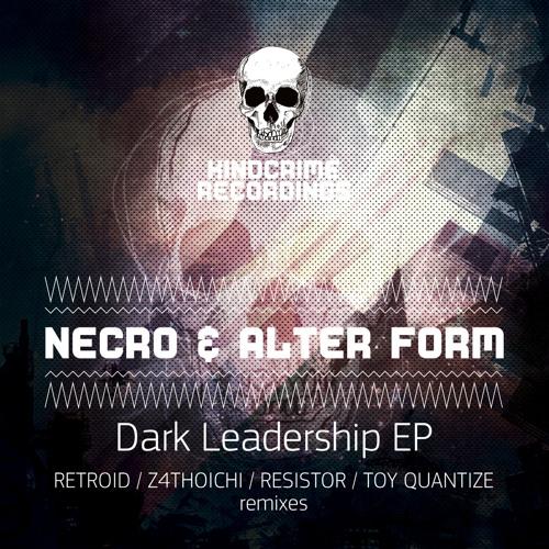 KDC072: NECROBOY & ALTER FORM - DARK LEADERSHIP EP