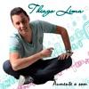 Thiago Lima - Aumente o Som