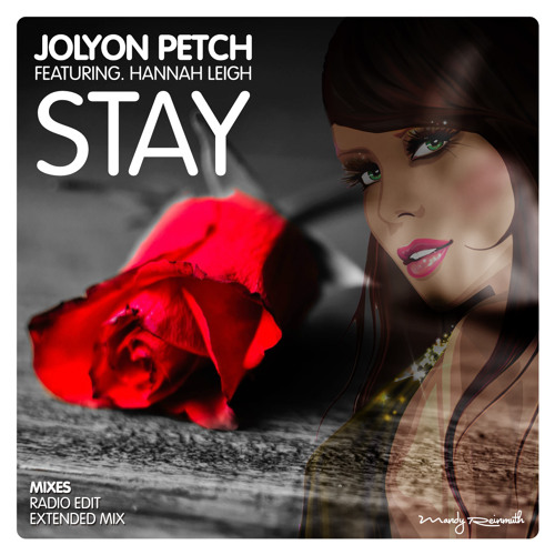 Jolyon Petch ft. Hannah Leigh - Stay (Radio Edit) OUT NOW [CLUB LUXURY] *Rihanna Cover*