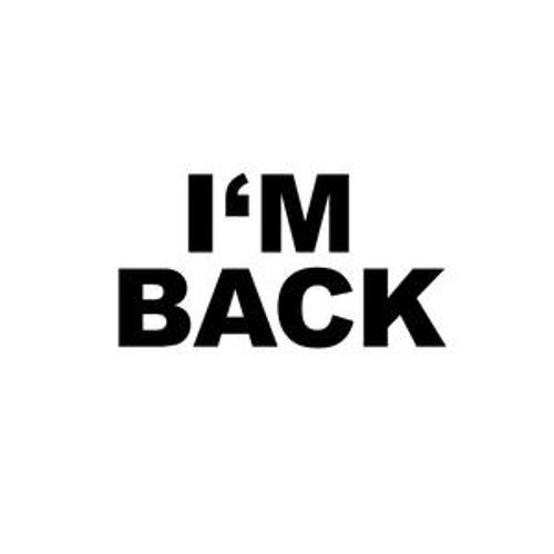 BACK AGAIN ! [Part 1]