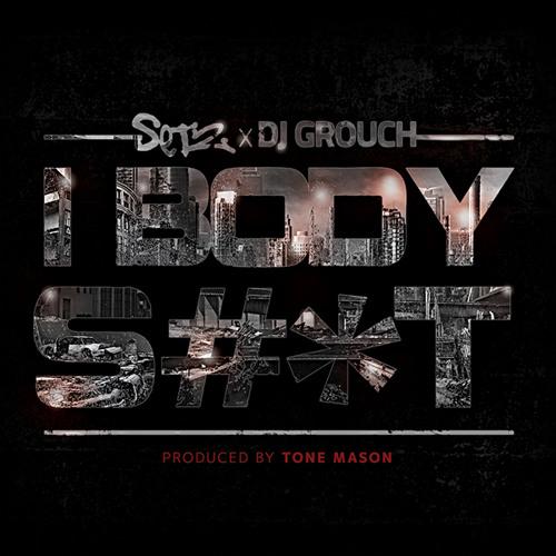 Set2 X Dj Grouch - I Body Shit (Dirty)