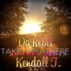 Da Rebel & Kendall T. - Take You There / Afraid (Reggae Remix)