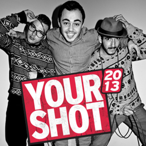 F.R.A - Your Shot 2013 Mix