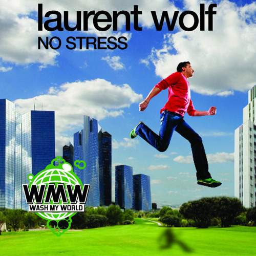 Laurent Wolf - No Stress (Jonnas Roy AfterHours Mix)