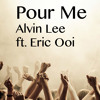 Pour Me (HU cover) - Alvin Lee ft. Eric Ooi