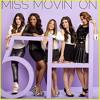 @Fia_Lavigne - Miss Movin' On (Fifth Harmony) @FifthHarmony