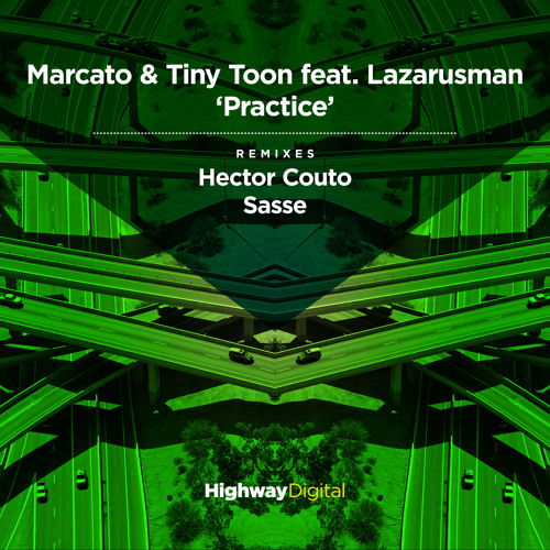 Marcato & Tiny Toon feat. Lazarusman — Practice (Original Mix)
