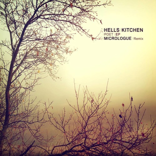 Hells Kitchen - Poet (Micrologue Remix CLIP) OUT NOW on BEATPORT