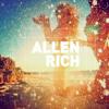 ALLEN RICH / SUMMER DAZE AND FESTIVALS / AUGUST 2013