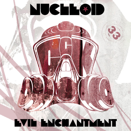 Nucleoid - Evil Enchantment (Original Mix) [CCK033]