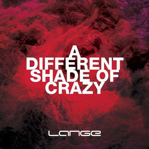 A Different Shade Of Crazy by Lange