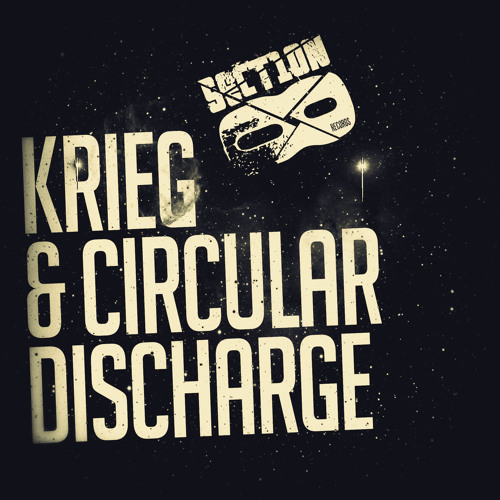 Krieg, Circular Discharge - Wake Up (clip) (OUT NOW) junglepress.org/section8recs