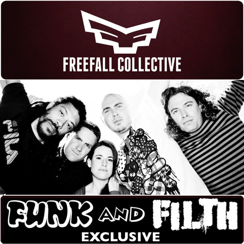 Freefall Collective - System Check (Funk And Filth Exclusive Free Track)