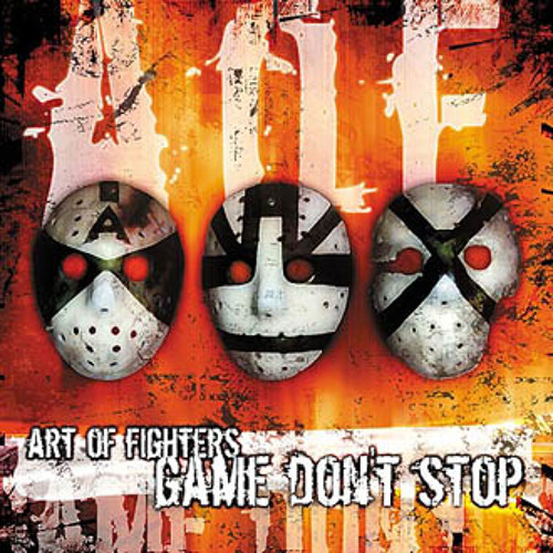 Art of Fighters - Game don't stop (Traxtorm Records - TRAX0053)
