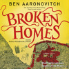 BROKEN HOMES by Ben Aaronovitch, read by Kobna Holdbrook-Smith
