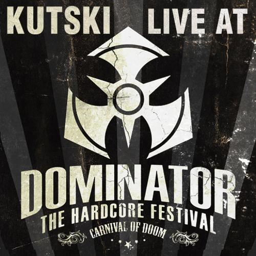 Kutski Live @ Dominator 2013