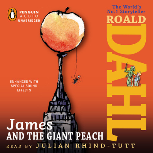 James and the Giant Peach by Roald Dahl, read by Julian Rhind-Tutt