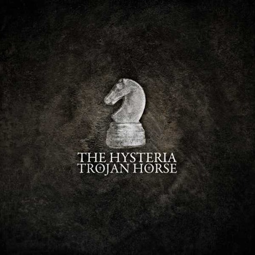 The Hysteria «Trojan Horse»