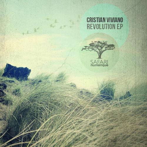 Cristian Viviano - Revolution EP - Safari Numerique