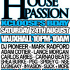 #HousePassion 24th Aug @ Hidden Vauxhall 10pm-10am! BB 2A939CF1 07958743865