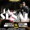 Daddy Yankee - La señal (Roberto Rivero & Jorge Melendez Remix)