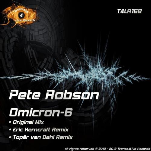 Pete Robson - Omicron 6 (Toper van Dehl Remix)[Trance4Live Records]