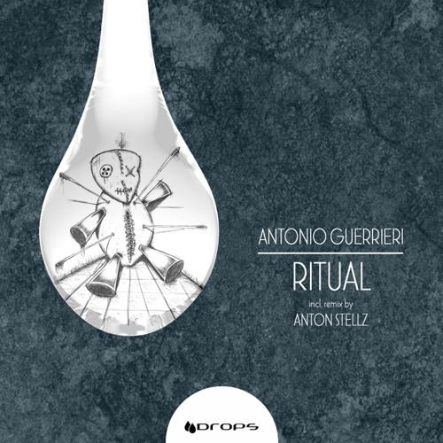 Antonio Guerrieri - Ritual (Original Mix)