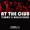 Timmy Regisford | 'At The Club' feat. Lynn Lockamy (Timmy Regisford & Adam Rios Mix)